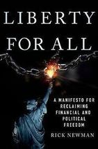 Liberty for All: A Manifesto for Reclaiming Freedom - $14.95