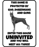 #342 DOBERMAN ENTER UNINVITED AND MEET GOD PET DOG GATE FENCE SIGN - $10.77+
