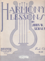 HARMONY LESSONS BOOK ONE by JOHN W. SCHAUM - $8.00