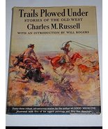 Trails Plowed Under [Hardcover] by Russell, Charles M. - $32.50
