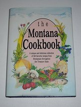 The Montana cookbook by Falcon Press; Holverson, Mary E. - $4.99