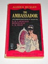 The Ambassador [Paperback] by Aldous; Lawrence, D.H.; Hemingway, Ernest;... - $17.50