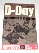 Spearhead of invasion: D-Day [Paperback] by THOMPSON, R.W. - $9.99