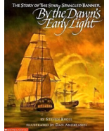 By the Dawn's Early Light :The Story of the Star-Spangled Banner by Stev... - $9.99