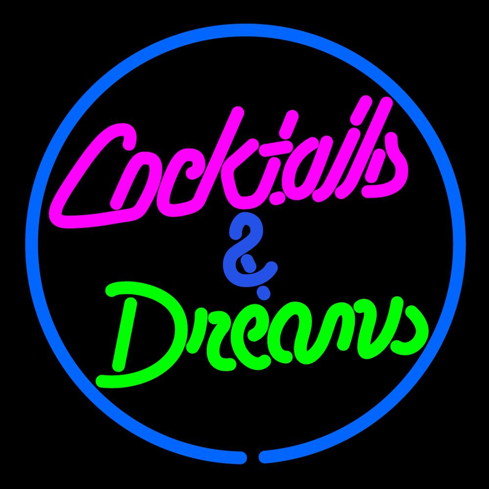 Cocktails & Dreams Neon Sign - Neon