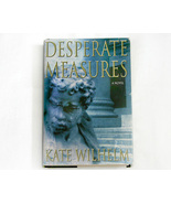 Desperate Measures a Novel Mystery Thriller by Kate Wilhelm  - $4.50