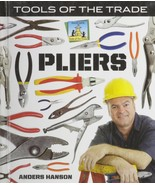 Pliers (Tools of the Trade) [Library Binding] Hanson, Anders - $12.73