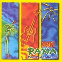 Pachy Carrasco [Audio CD ~ Brand New] Son Pana - $12.80