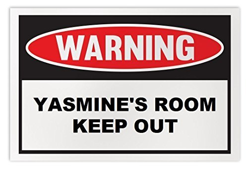 Personalized Novelty Warning Sign: Yasmine's Room Keep Out - Boys, Girls, Kids,