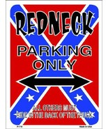 Redneck Parking  Confederate Flag Metal Sign Red  - $21.99