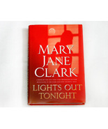 Lights Out Tonight a Thriller by Mary Jane Clark - $4.50