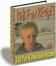 120 Kids Fun Recipes Ebook