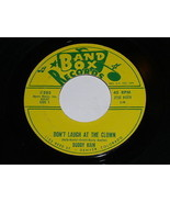 Buddy Kain Don't Laugh At The Clown The Dream Is Ended 45 Rpm Record Ban... - $74.98