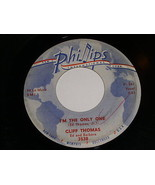 Cliff Thomas I'm The Only One Tidewind 45 Rpm Record Vintage Phillips Label - $39.99