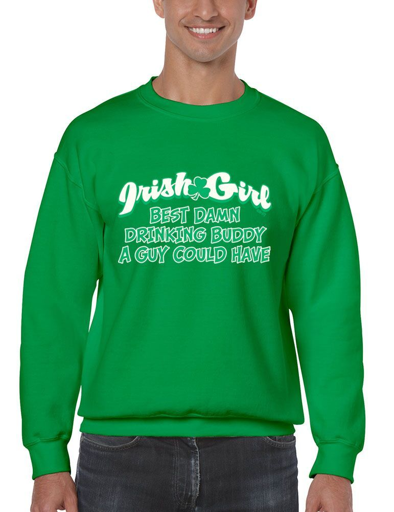 Primary image for Men's  Crewneck Sweatshirt Saint Patrick's Day Irish Girl Damn Drinking Buddy