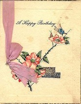 1928 Floral Birthday Verse Greeting Card satin tied - $4.90