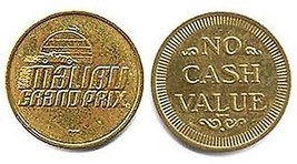 Malibu Grand Prix game token - $1.93