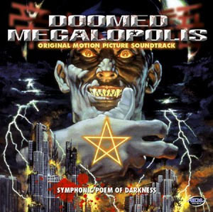 Primary image for Doomed Megalopolis Original Motion Picture CD (Soundtrack) US Release Brand NEW!