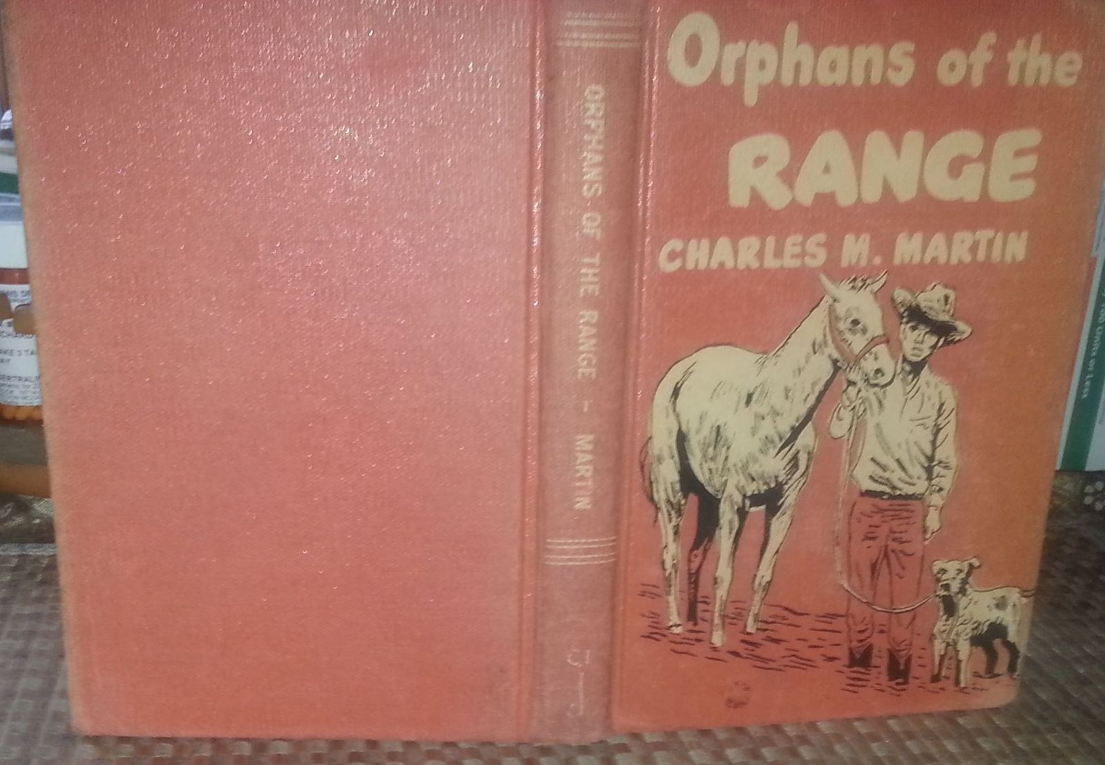 Orphans of the Range by Charles M. Martin 1950 HB