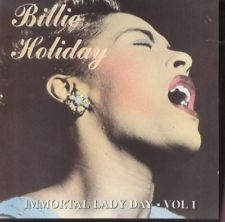 Primary image for Billie Holiday ( Immortal Lady Vol 1 )
