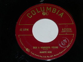 Jeanette Hicks Just Like In The Movies Such A Wonderful Feeling 45 Rpm Record - $39.99