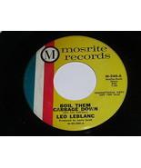 Leo Leblanc Boil Them Cabbage Down Roll Steel Roll 45 Rpm Record Mostrit... - $24.99