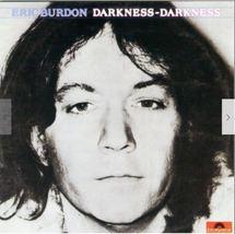 Eric Burdon – Darkness-Darkness  CD - $14.99