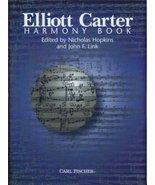 Harmony Book Elliott Carter and Nicholas Hopkins - $59.95
