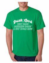 Men's Tee Shirt  Saint Patrick's Day Irish Girl Damn Drinking Buddy - $17.00