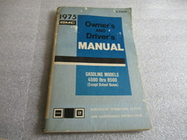 PM164 1975 GMC Gasoline Models 4500 Thru 8500 Owner's & Driver's Manual ... - $12.64