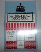 The Little Kitchen Cookbook [Nov 01, 1991] Kimberlin, Scottie - $44.10