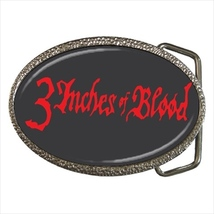 3 Inches Of Blood Belt Buckle - $19.95