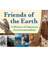 Friends of the Earth: A History of American Environmentalism with 21 Act... - $8.90