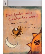 The Spider Who Created the World by Amy MacDonald HC - $4.99