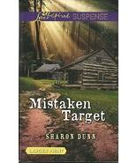 Mistaken Target Sharon Dunn(Love Inspired Large... - $3.75
