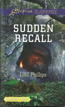 Sudden Recall Lisa Phillips (Love Inspired Large Print Suspense) Paperba... - $2.25