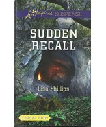 Sudden Recall Lisa Phillips (Love Inspired Larg... - $3.75