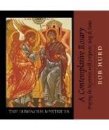 A CONTEMPLATIVE: LUMINOUS MYSTERIES by Bob Hurd (CD) - $24.98