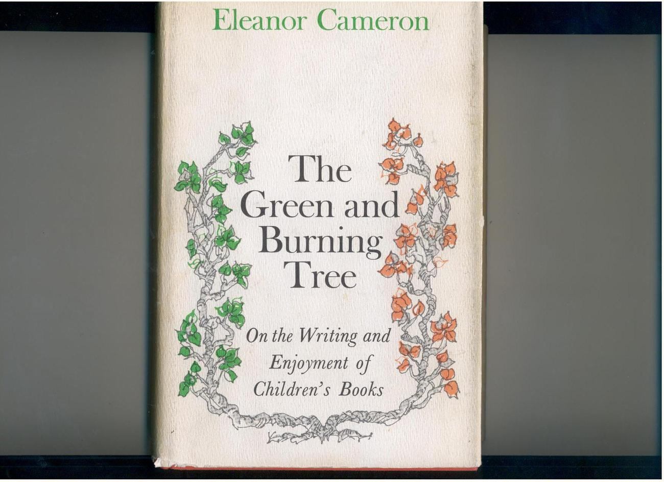 Cameron  THE GREEN & BURNING TREE  1969 1st children's books