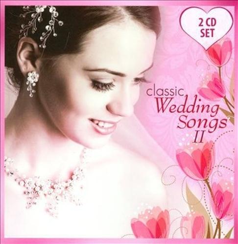 Classic wedding songs ii