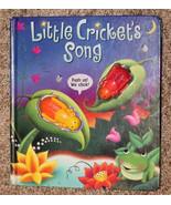 Little Cricket's Song, HB, children's book, 3D plastic crickets, clickin... - $3.00