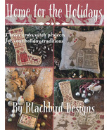 Home For The Holidays 12 designs cross stitch booklet Blackbird Designs  - $26.00