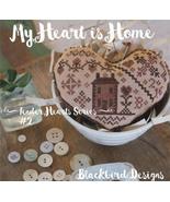My Heart Is Home #2 Tender Heart Series cross stitch chart Blackbird Des... - $9.00