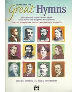 Stories of the Great Hymns 2002 Kenon Renfrow sheet music workbook eleme... - $7.77