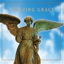 MUSIC OF GRACE: AMAZING GRACE