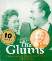 The Glums (BBC Radio Collection) Audiobook [Audio Cassette] by Frank Mui... - $34.99