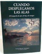 Cuando Desplegamos Las Alas [Paperback] by Esteban Rosado Dominguez - $24.99