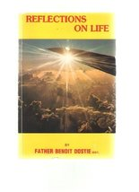 Reflections on Life [Paperback] by Dostie, Benoit - $3.99
