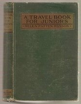 A Travel Book for Juniors [Hardcover] by Helen Patten Hanson - $9.99