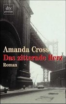 Das zitternde Herz. Roman. by Cross, Amanda - $14.99